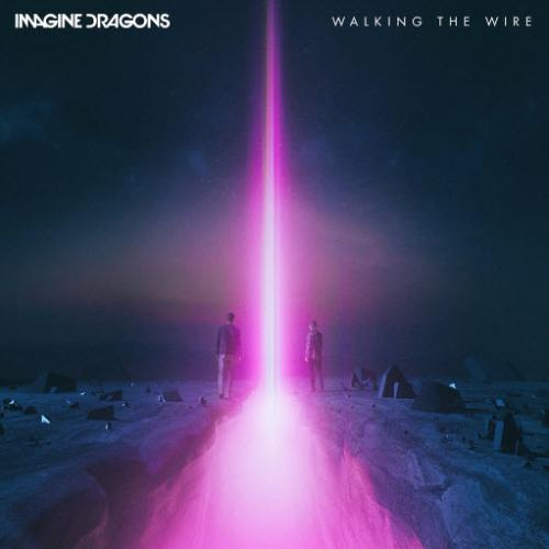 Imagine Dragons - Walking The Wire Copy