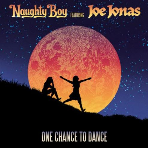 Naughty Boy feat. Joe Jonas - One Chance To Dance