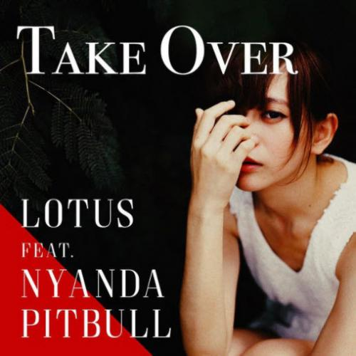 Lotus feat. Nyanda & Pitbull - Take Over (Lotus & ADroiD Moombathon Remix)