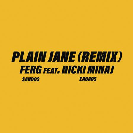 ASAP Ferg feat. Nicki Minaj - Plain Jane (Remix)