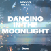 Aexcit & Hilla - Dancing In The Moonlight