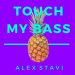 Alex Stavi - Touch My Bass