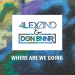 Alex Zind & Don Bnnr - Where Are We Going