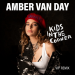 Amber Van Day - Kids In The Corner (VIP Remix)