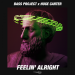 Bass Project & Huge Carter - Feelin' Alright
