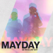 Be Vis & Lost Boy - Mayday
