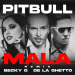 Becky G. & De La Ghetto & Pitbull - Mala (Remix)