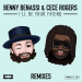 Benny Benassi & Cece Rogers - I'll Be Your Friend (Riccardo Marchi Remix)