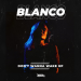Blanco (KOR) - Don't Wanna Wake Up