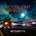 Clubstone - Moonlight Shadow