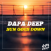 Dapa Deep - Sun Goes Down