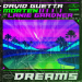 David Guetta & Morten feat. Lanie Gardner - Dreams