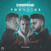 Deepend & Younotus feat. Faulhaber - My Heart (NaNaNa)