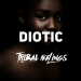 Diotic - Tribal Feelings