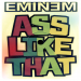 Eminem - Ass Like That (Eminem Maga Remix)