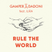 GAMPER & DADONI feat. Ilira - Rule The World