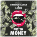 Groovenatics & L4TCH & Moti - Put Yo Money