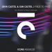 John Castel & Xan Castel - Face to Face (George Grey Remix)