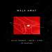 Julio Torres & Meca & STRR - Walk Away