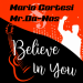 Mario Cortesi & Mr.DA-NOS - Believe In You