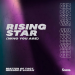 Matter of Tact & Husson & Sharie - Rising Star (Who You Are)
