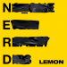 N.E.R.D & Rihanna - Lemon (Edit)