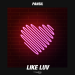 Pansil - Like Luv