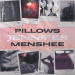 Pillows & Menshee - Jennifer
