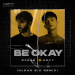 R3hab & HRVY - Be Okay (Clear Six Remix)
