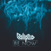 Rolipso - Be Now
