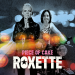 Roxette - Piece Of Cake
