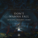 Seven Lions & Last Heroes & HALIENE - Don't Wanna Fall