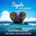 Sigala & James Arthur - Lasting Lover (Michael Calfan Remix)