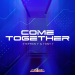 Stephan F & Tony T - Come Together