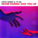 Steve Forest & Te Pai - Never Gonna Give You Up