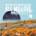Toby Rose feat. Morten Nygaard - All My Love