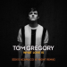 Tom Gregory - What Love Is (EDX's Acapulco at Night Remix)