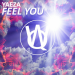 Yaeza - Feel You