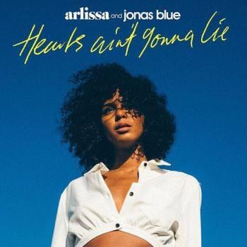 Arlissa & Jonas Blue - Hearts Ain t Gonna Lie