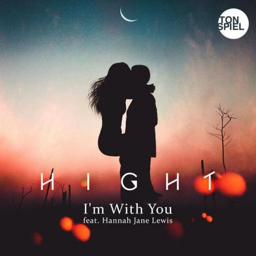 Hight feat. Hannah Jane Lewis - I m With You