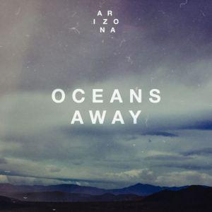 ARIZONA - Oceans Away (Sam Feldt Remix)