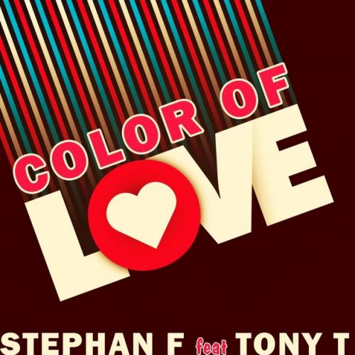 Stephan F feat. Tony T - Color Of Love (Radio Edit)