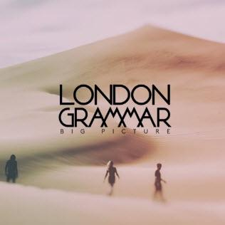 London Grammar - Big Picture