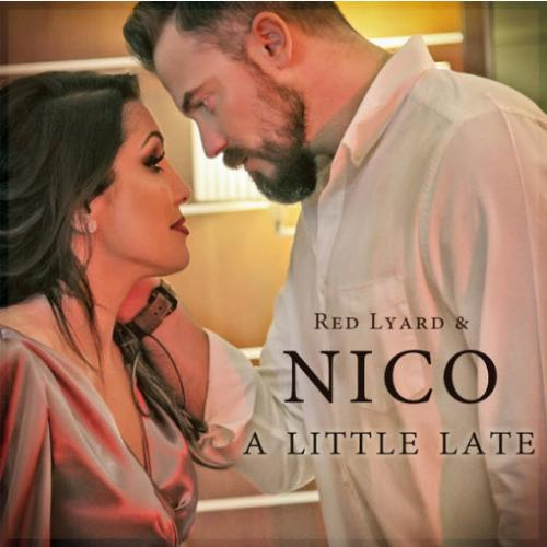 Red Lyard & Nico - A Little Late