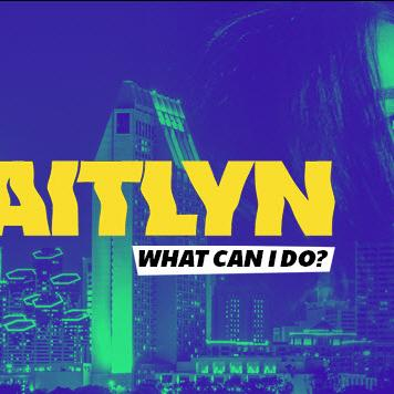 Caitlyn - What Can I Do