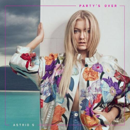 Astrid S - Party s Over