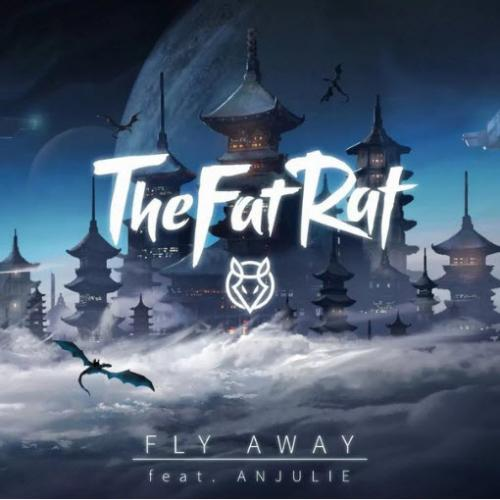 TheFatRat feat. Anjulie - Fly Away