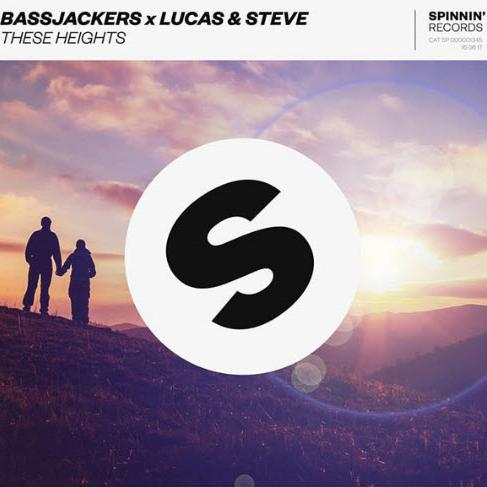 Bassjackers x Lucas & Steve feat. Caroline Pennell - These Heights (Extended Version)