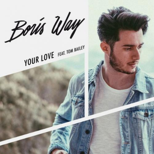 Boris Way feat. Tom Bailey - Your Love