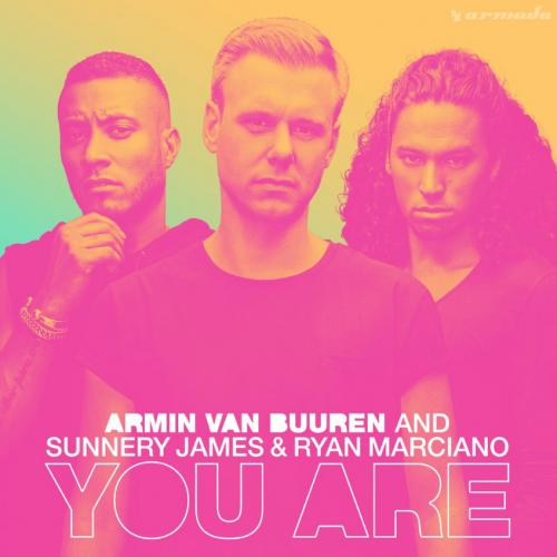 Armin Van Buuren - You Are (feat. Sunnery James & Ryan Marciano)
